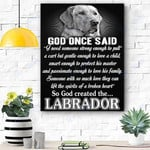 Labrador Dog Canvas Prints Wall Art - God Once Said - Matte Canvas