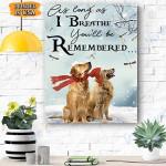 Golden Retriever Remember Canvas Prints Wall Art - Matte Canvas