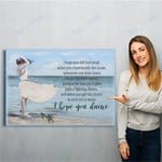 I Hope You Dance Canvas Print Wall Art - Matte Canvas
