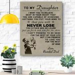 To My Daughter Canvas Print Wall Art - Gift For Daughter - Matte Canvas #47509