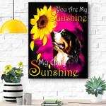 Bernese Mountain My Sunshine Canvas Print Wall Art - Matte Canvas