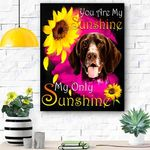 German Shorthaired Pointer Face My Sunshine Canvas Print Wall Art - Matte Canvas
