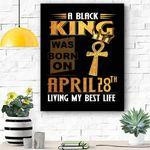 A Black King Was Born On April 28th Canvas Print Wall Art - Matte Canvas