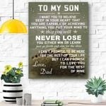 To My Son - Never Lose - Dad - Matte Canvas
