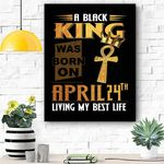 April 24th Living My Best Life Canvas Print Wall Art - Matte Canvas #18133