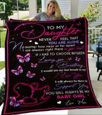 Custom Blankets To My Daughter Blanket - Perfect Gift For Daughter - Fleece Blanket #94052
