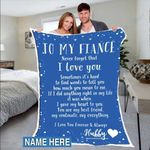 Custom Blankets To My Fiance Personalized Blanket - Perfect Gift For Fiance 1 - Fleece Blanket