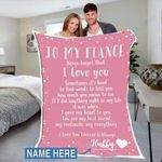 Custom Blankets To My Fiance Personalized Blanket - Perfect Gift For Fiance 3 - Fleece Blanket