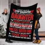 Customs Blanket I Dont Have A Step Daughter Blanket - Fleece Blanket