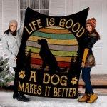 Customs Blanket Life Is Good A Dog Makes It Better Blanket - Fleece Blanket