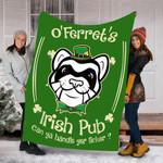 Customs Blanket St Patricks Ferret Pet Lover - Irish Pub Blanket - Fleece Blanket