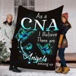 Customs Blanket As a CNA I believe There are Angels Among Us Blanket - Fleece Blanket