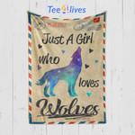 Custom Blanket Letter Just A Girl Who Loves Wolves Blanket - Gift For Girl - Fleece Blanket