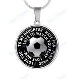 Custom Necklace Soccer To My Daughter Circle Necklace - Gift For Daughter