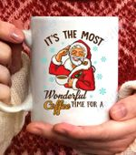 Santa Claus It's The Most Time For Coffee Christmas Coffee Mug - White Mug