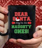 Dear Santa They are The Naughty One Coffee Mug - Black Mug