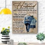 To My Husband Canvas Print  Wall Art - Perfect Gift For Husband - Matte Canvas