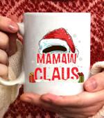 Mamaw Claus Group Gifts Matching Family Christmas Coffee Mug - White Mug