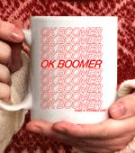 OK Boomer Coffee Mug - 11oz White Mug