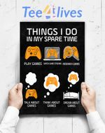 Custom Poster Prints Wall Art 6 Things I Do In My Spare Time Funny Video Games Gamers