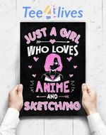 Custom Poster Prints Wall Art Anime And Sketching Just A Girl Who Loves Anime