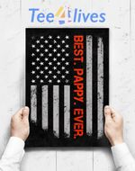 Custom Poster Prints Wall Art Best Pappy Ever American Flag Father_S Day Gifts