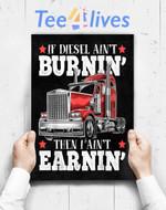 Custom Poster Prints Wall Art Funny Diesel Trucker Big Rig Semi Trailer Truck Driver Gift