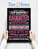 Custom Poster Prints Wall Art I Dont Have A Step Daughter I Have Awesome Daughter Gift