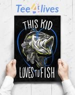 Custom Poster Prints Wall Art Kids Fishing This Kid Loves To Fish