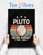 Custom Poster Prints Wall Art Never Forget Pluto Retro Style Funny Space, Science