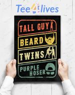 Custom Poster Prints Wall Art Perfect Gift For Kids Dude TALL GUY BEARD TWINS PURPLE HOSER