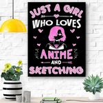 Anime And Sketching Just A Girl Who Loves Anime Canvas Prints Wall Art - Matte Canvas