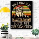 Don't Mess With Auntasaurus T Rex Aunt Funny Canvas Prints Wall Art - Matte Canvas