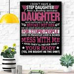I Dont Have A Step Daughter I Have Awesome Daughter Gift Canvas Prints Wall Art - Matte Canvas