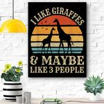 I Like Giraffes And Maybe Like 3 People Giraffe Lover Gifts Canvas Prints Wall Art - Matte Canvas