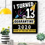 I Turned 13 In Quarantine Tee-13th Birthday Teenager Gift Canvas Prints Wall Art - Matte Canvas