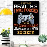 I Was Forced To Put My Controller Down Funny Gaming Canvas Prints Wall Art - Matte Canvas