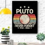 Never Forget Pluto Retro Style Funny Space, Science Canvas Prints Wall Art - Matte Canvas