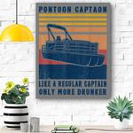 Pontoon Captain Like A Regular Captain Only Way More Drunker Canvas Prints Wall Art - Matte Canvas