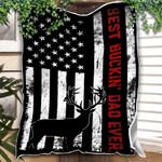 Custom Blanket Hunting Best Buckin Dad Ever Blanket - Gift for Dad - Fleece Blanket