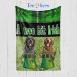 Custom Blanket A Wee Bit Irish Blanket - Gift For Saint Patrick's Day - Quilt Blanket