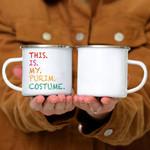 Custom Mug This is my Purim Costume funny Pullover Hoodie -  Campfire Mug