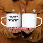 Custom Mug Sorry Princess I Only Date Women Who Might Stab Me -  Campfire Mug
