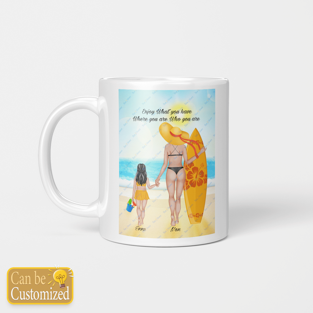 Custom Mug Personalized Mug Enjoy What You Have - Gift For Mom - Beverage Mug