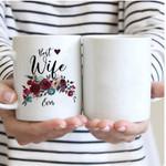 Custom Mug Best Wife Ever - Gift For Wife - Coffee Mug