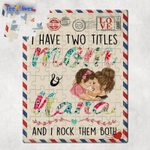 Custom Jigsaw Puzzle I Have Two Titles Mom And Nana Mother's Day Gifts