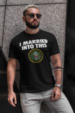I Married In To This U.S Army - Standard T-shirt