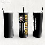 Custom Tumbler Best Dad Ever United State Veteran - Custom Travel Mug - Gift For Dad