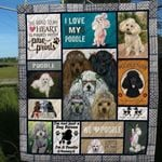 Poodle Dogs I Love My Poodle Quilt Blanket Great Customized Blanket For Birthday Christmas Thanksgiving Anniversary