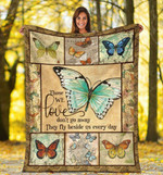 Butterfly They Fly Beside Us Every Day Quilt Blanket Great Customized Blanket For Birthday Christmas Thanksgiving Anniversary